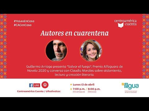 Autores en cuarentena #3 | Guillermo Arriaga y Claudia Morales
