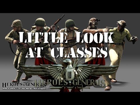 Heroes & Generals: A Little Look At All Classes! #2