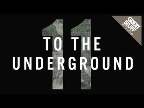 Various Artists - To The Underground, Vol. 11 (Mixed)