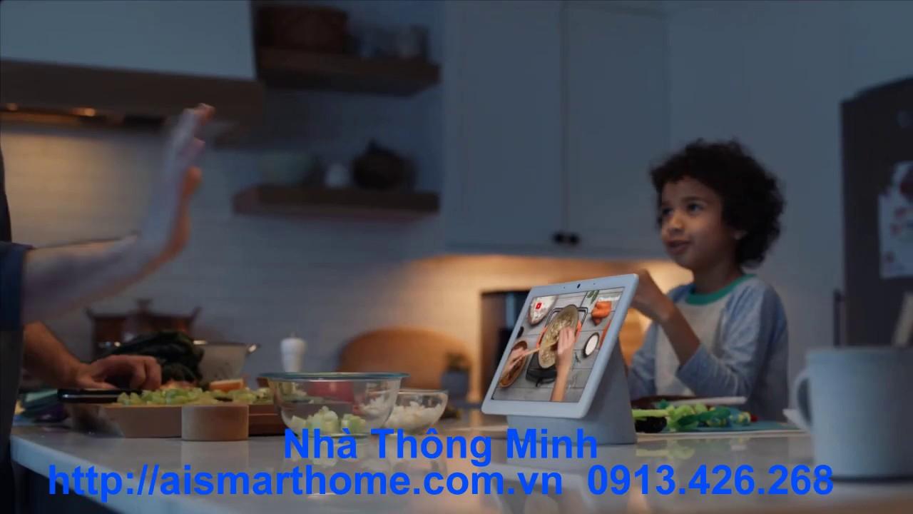 AI Smart Home Giới Thiệu Loa Thông Minh Google Hub Max