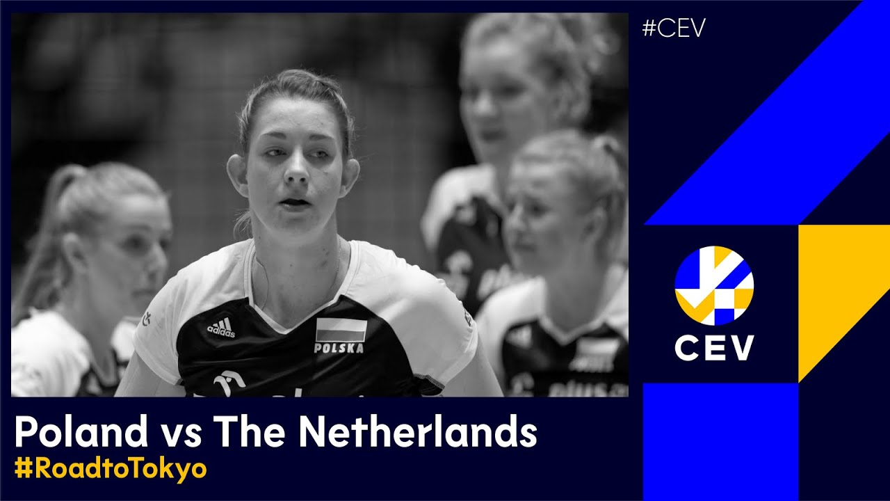 FULL MATCH: THE NETHERLANDS vs POLAND - CEV Tokyo Volleyball European Qualification 2020 - Women