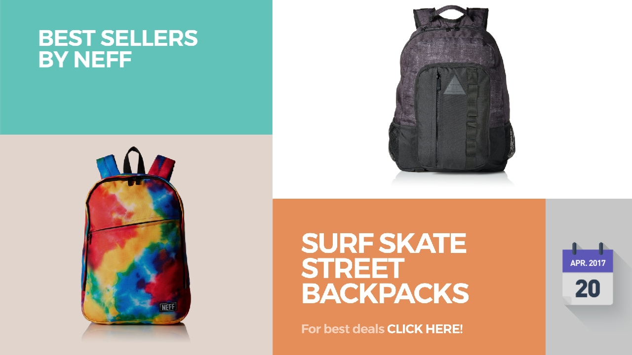 799f0cb1a Surf Skate Street Backpacks Best Sellers By Neff