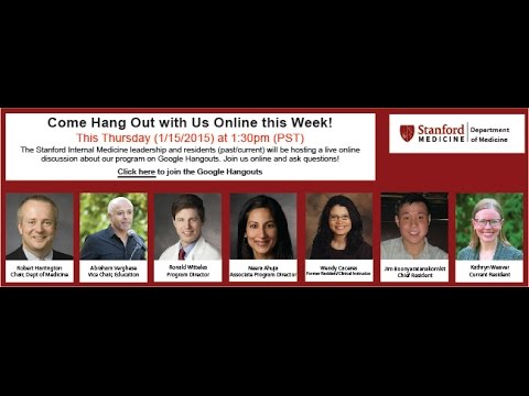 Stanford Internal Medicine Residency Chat with Program Leadership