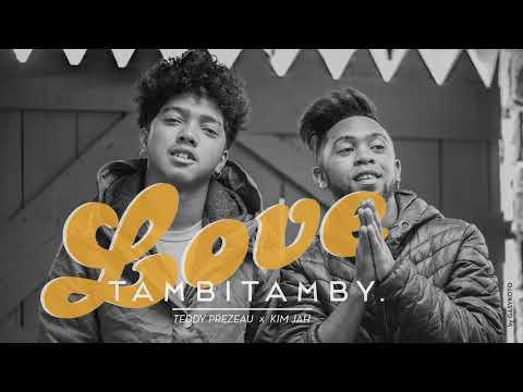 LOVE-Tambitamby   TEDDY PREZEAU feat KIM JAH