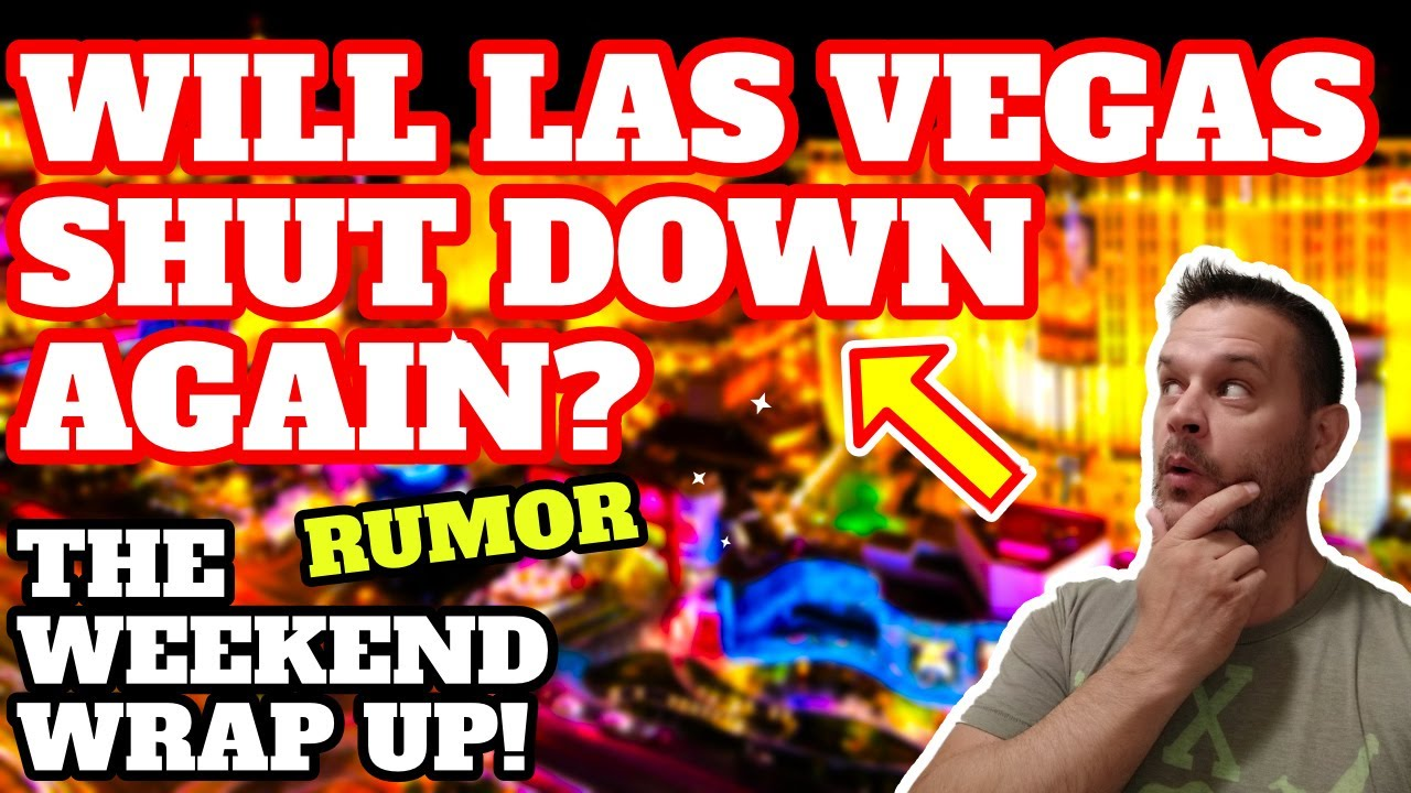 Will Las Vegas Shut Down Again?