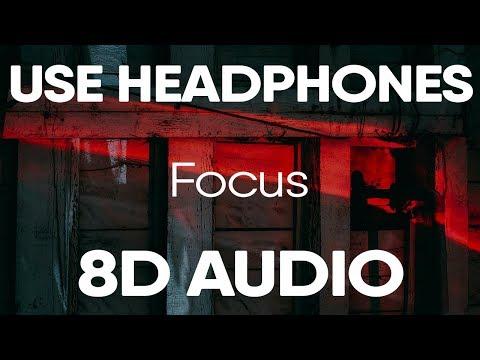 bazzi---focus-(feat.-21-savage)-(8d-audio)