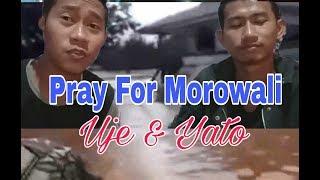 PRAY FOR MOROWALI_YATO FEAT UJE