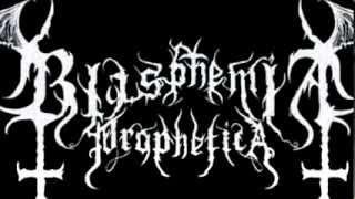 Blasphemia Prophetica - Antichristian Reconquest