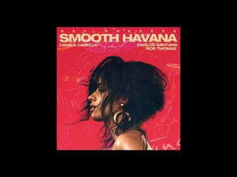 Camila Cabello X Carlos Santana X Rob Thomas  Smooth Havana REMIX MASHUP