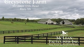 GREYSTONE FARM - Troy, Virginia - FOR SALE