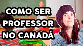 Kitty no Canadá - Como ser professor no Canadá?
