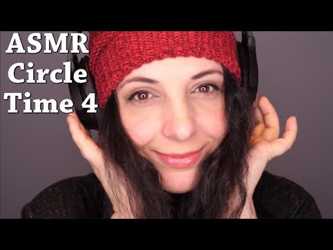 ASMR Circle Time 4! 3D Binaural Anticipatory Tingles For Relaxation