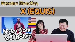 Nicky Jam x J. Balvin - X (EQUIS) Reaction [Koreans Hoon & Cormie] / Hoontamin