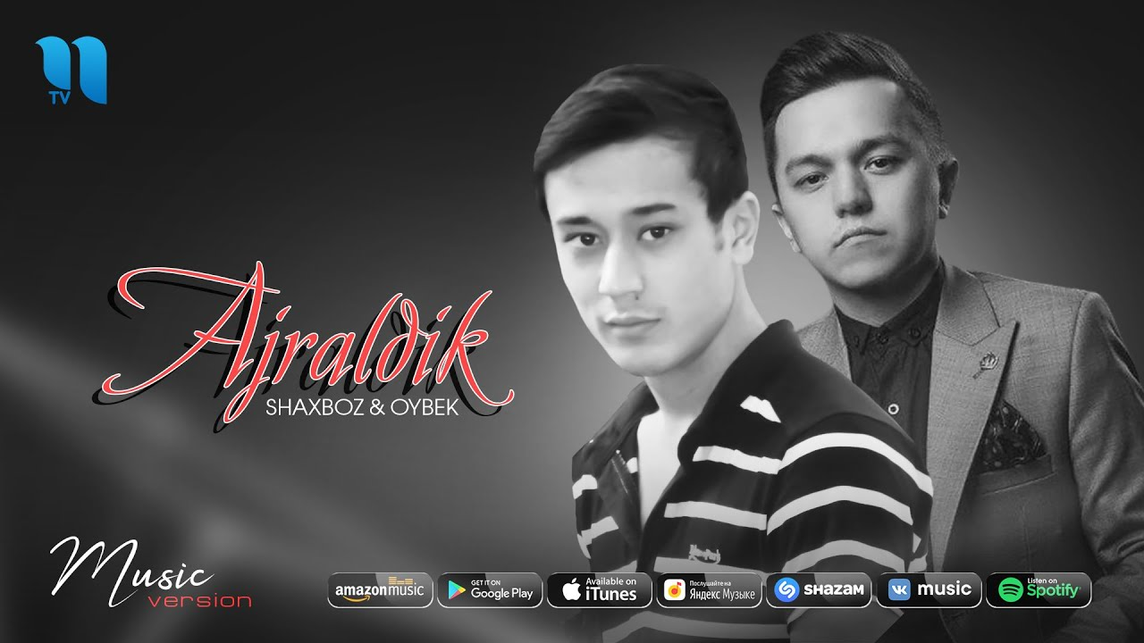 Shaxboz & Oybek - Ajraldik (audio 2020)