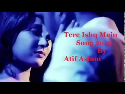 Tere Ishq Mein Shreya Ghoshal Ft Atif Aslam Latest Hindi Songs 2015