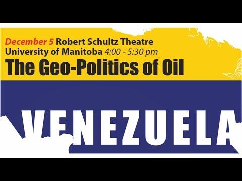 Venezuela and the Geopolitics of Oil