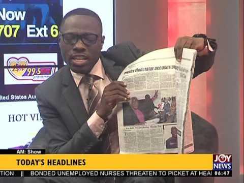 Today's Headlines - AM Show on Joy News (31-8-16)