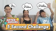 After Hours EP9: 5 Sec Challenge