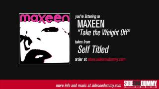 Watch Maxeen Take The Weight Off video