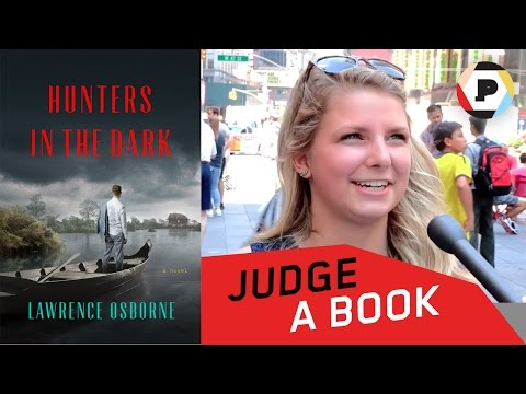 HUNTERS IN THE DARK by Lawrence Osborne | Judge a Book