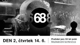 DEN 2 - Mezinárodní konference | Pražské jaro 50 let poté