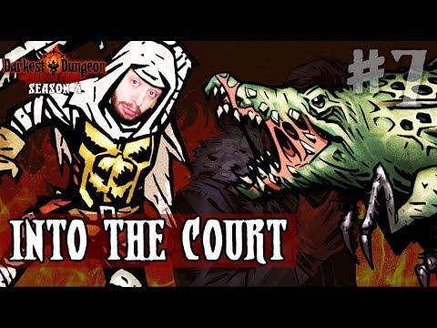 Darkest Dungeon Season 4 - INTO THE COURT - Episode 7