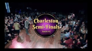 Savoy cup 2018 - charleston semi-finals - battle #2