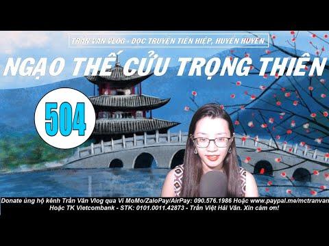 NTCTT 504 - Quay Lại Cửu Trọng Thiên | Truyện Tiên Hiệp Huyền Huyễn Hot | Trần Vân Vlog