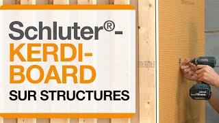 Comment installer les panneaux Schluter®-KERDI-BOARD sur une structure à ossature