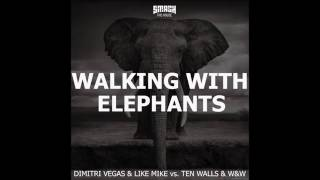 Dimitri Vegas & Like Mike vs W&W - Walking With Elephants (HQ)