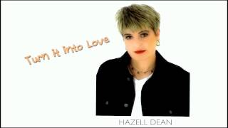 "Hazell Dean - Turn it into Love (Alternative 12"" Mix) PWL"