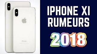 iPhone XI (2018) Rumeurs : Tout ce que Vous Devez Savoir