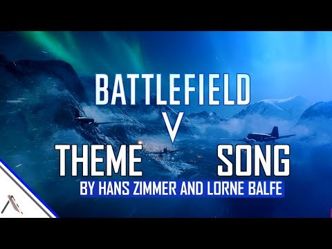 Battlefield 5 Theme Song by Hans Zimmer & Lorne Balfe(Trailer Music)