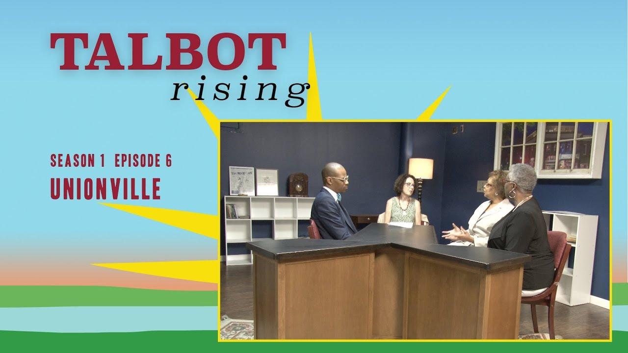 Talbot Rising S1E6 - Unionville