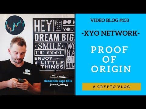 [Video Blog #153] - XYO Network - Proof Of Origin (crypto)