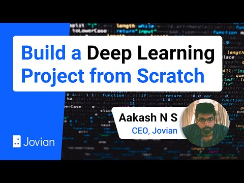 Build a Deep Learning Project From Scratch | Hands-on Tutorial