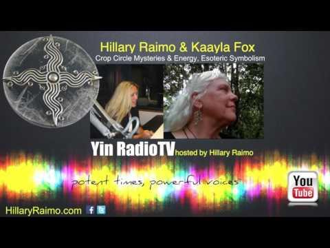 072 Kaayla Fox & Hillary Raimo Crop Circle Healing Energies @YinRadioTV