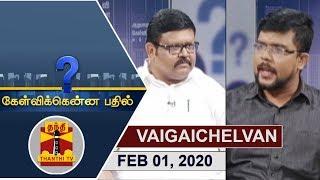 Kelvikkenna Bathil 01-02-2020 Exclusive Interview with Vaigaichelvan   Thanthi Tv