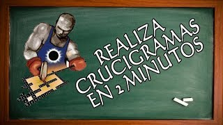 CREA CRUCIGRAMAS EN 2 MINUTOS CON CROSSWORD FORGE