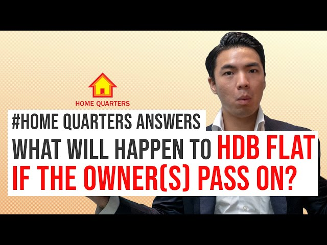What will happen to the HDB Flat if the owner(s) PASS ON? | Home Quarters Ans Ep11