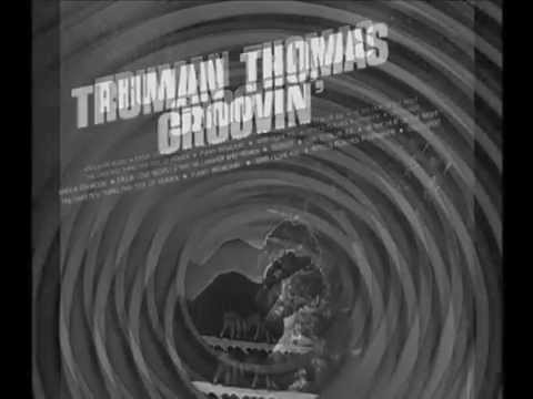 Higher and Higher - Truman Thomas (Groovin', 1968)