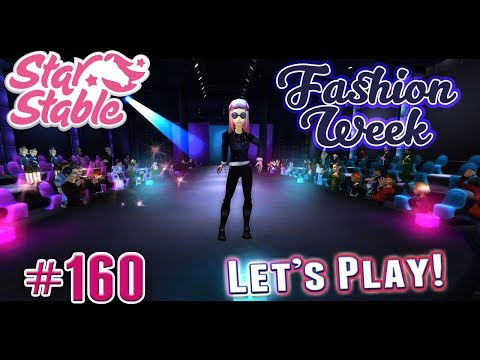 Let's Play Star Stable #160 - FASHION WEEK 2017