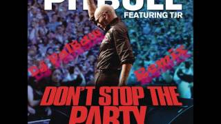 Pitbull feat. TJR - Don't Stop The Party (Dj Palbaw Remix)