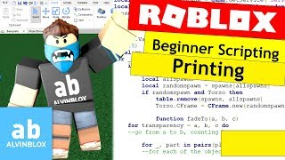 How To Script On Roblox For Beginners - Printing and Changing Properties - Episode 3