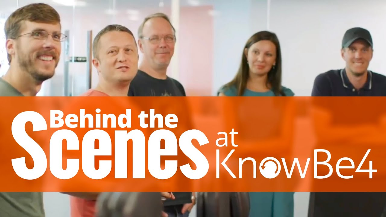 Behind the Scenes of KnowBe4