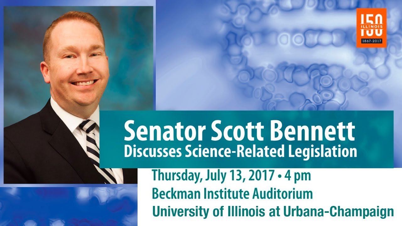 Watch Illinois Senator Scott Bennett Discusses Science-Related Legislation