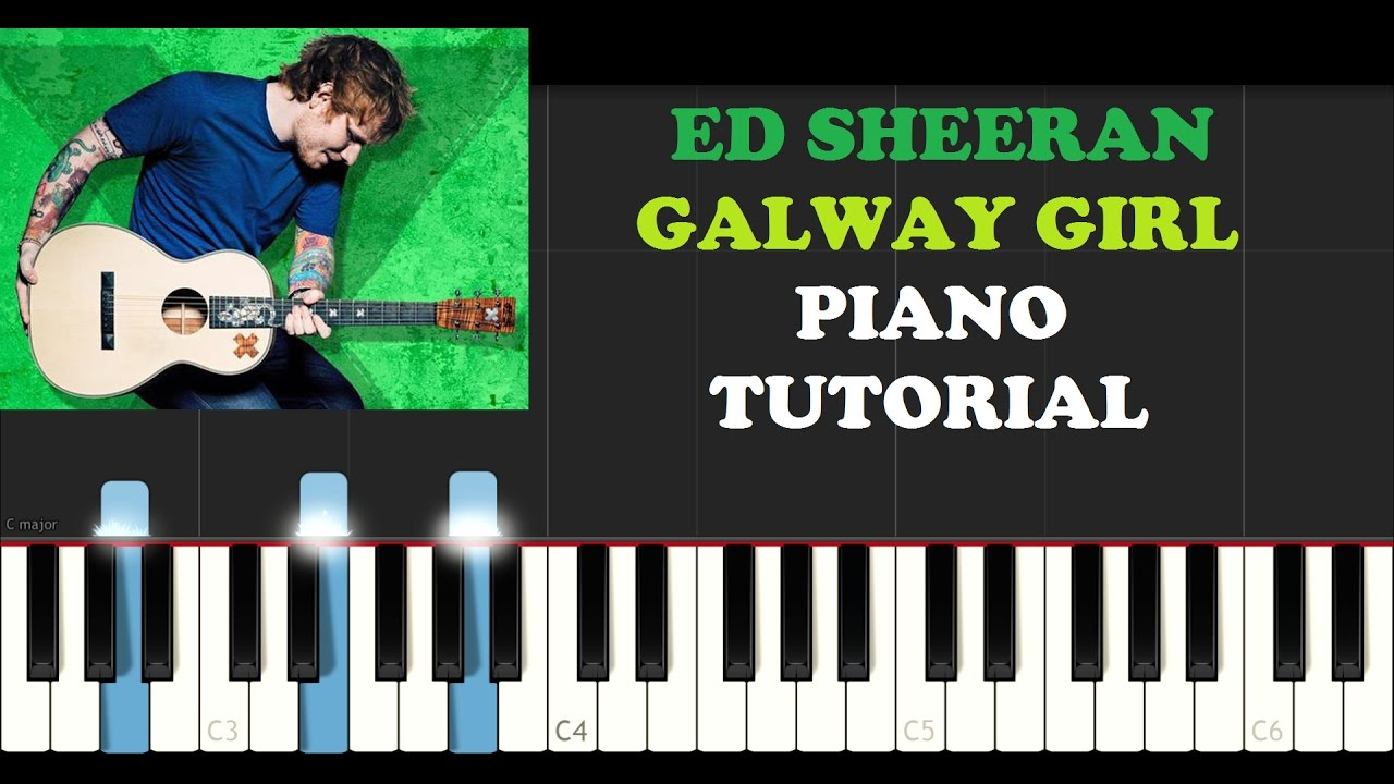 Galway Girl (Piano Tutorial)