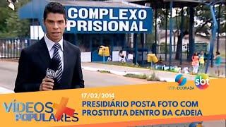 Presidiário posta foto com prostituta dentro da cadeia