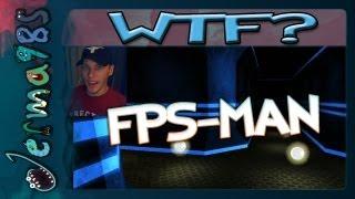 FPS-MAN: First Person Horror Pac-Man! [Haha, What?]