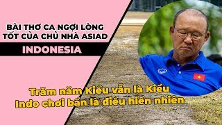 Thơ ca ngợi chủ nhà Asiad Indonesia